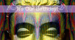 It's Our Birthday!