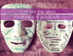 Tear off the Mask - Rumi